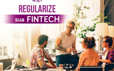 Estruturação e Regulamentação de Fintech: saiba como fazer