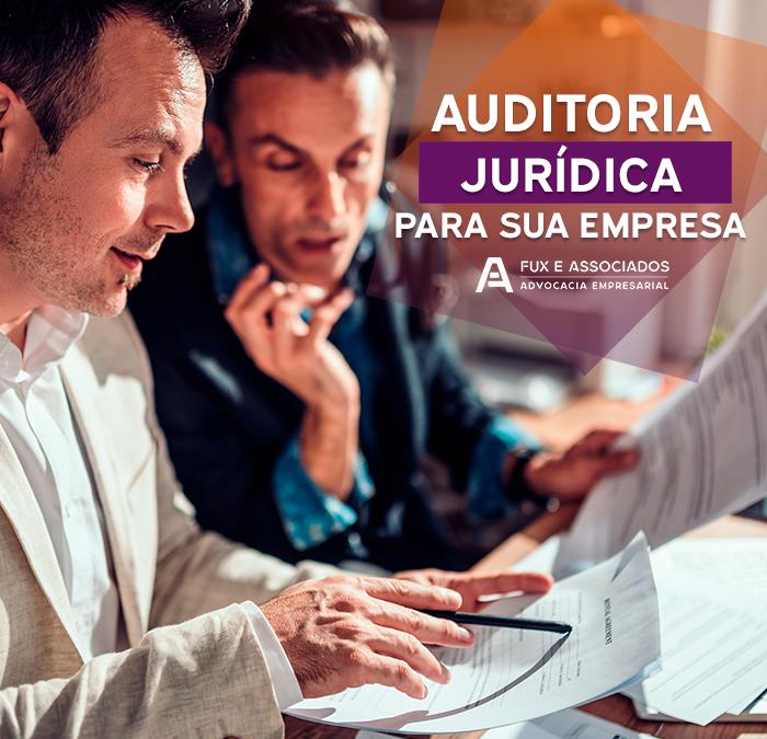 Auditoria Jurídica: saiba como proteger a sua empresa