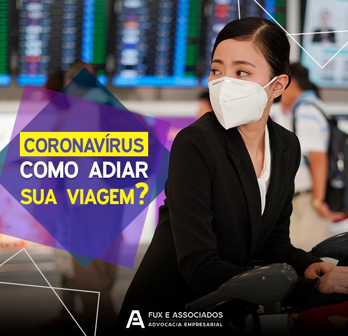 Coronavírus: advogado explica como cancelar ou alterar viagem e pacotes por conta de pandemia