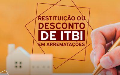 Saiba como funciona a restituição ou desconto de itbi em arrematações