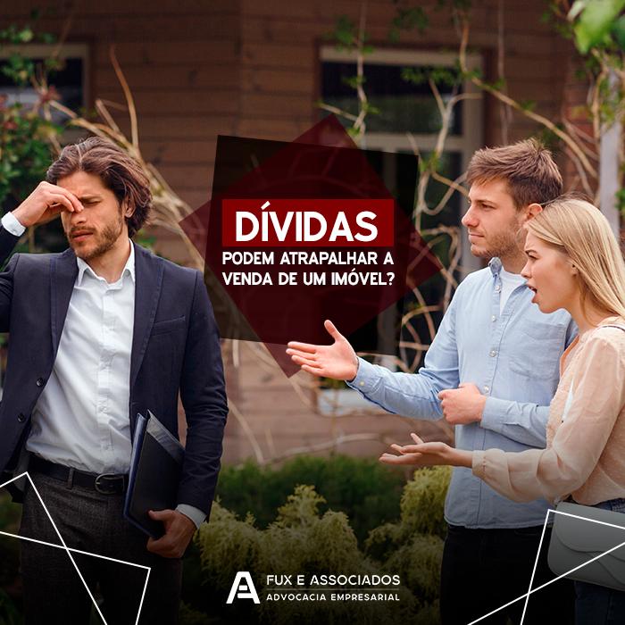 Saiba como a existência de dívidas pode atrapalhar a negociação de imóveis pelo vendedor