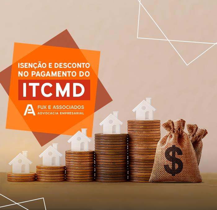 Isenção e desconto no pagamento do ITCMD: como conseguir?